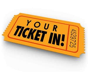 YOUR TICKET IN –